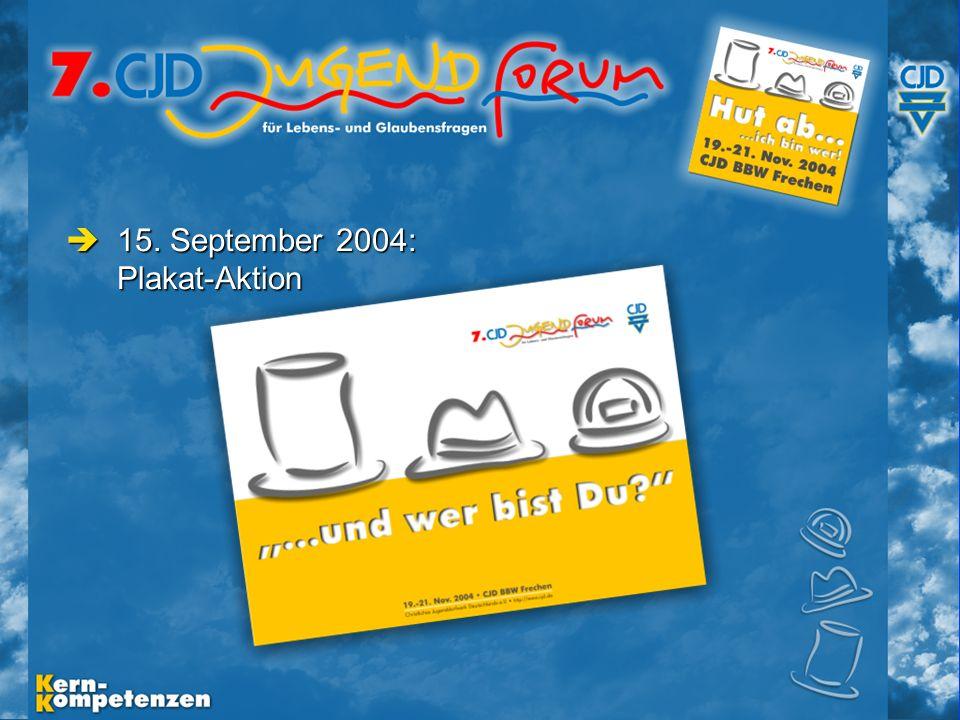 Musische Festtage 2003 - Folie 7 15.September 2004: Plakat-Aktion 15.