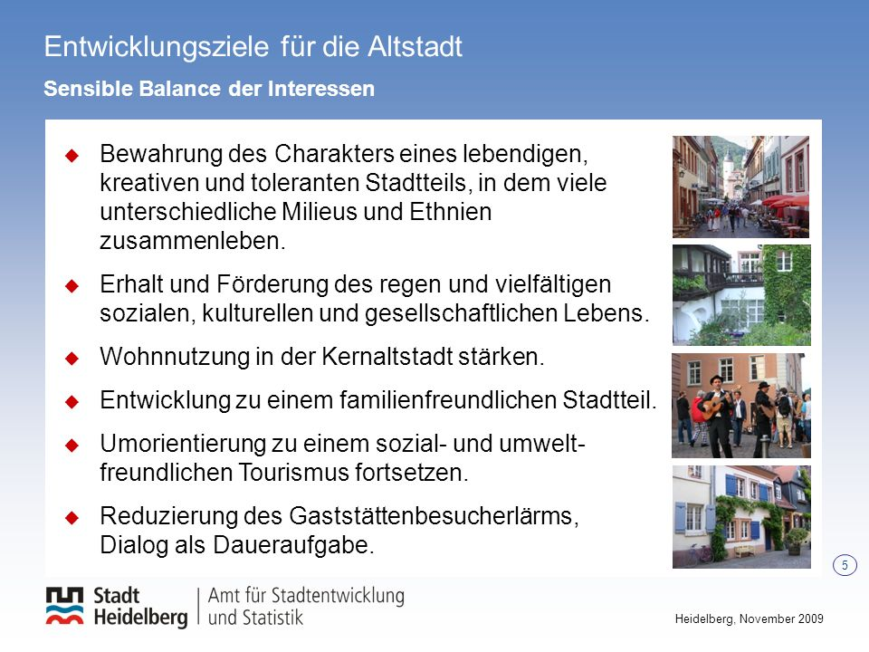 Bebauungsplan Nr. 2.27.00 Östliche Altstadt 6 Heidelberg, November 2009