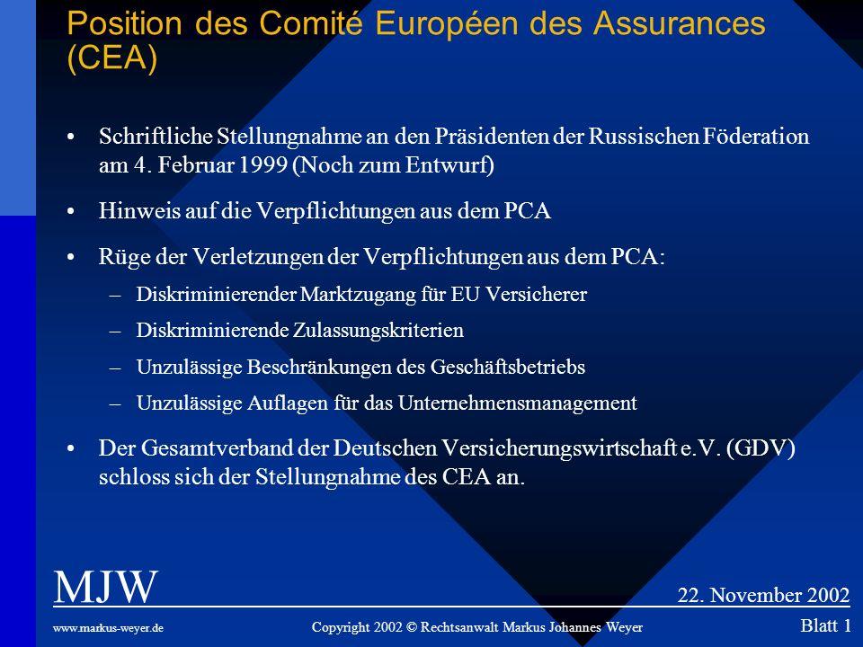 Position des Comité Européen des Assurances (CEA) Schriftliche Stellungnahme an den Präsidenten der Russischen Föderation am 4. Februar 1999 (Noch zum