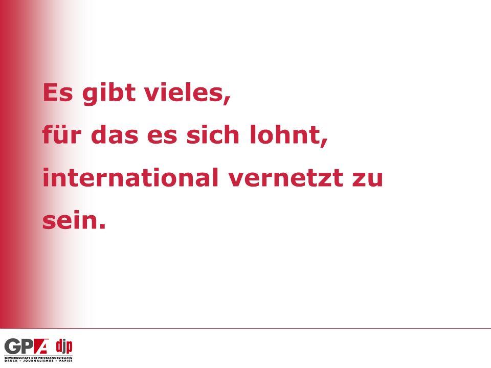 Es gibt vieles, für das es sich lohnt, international vernetzt zu sein.
