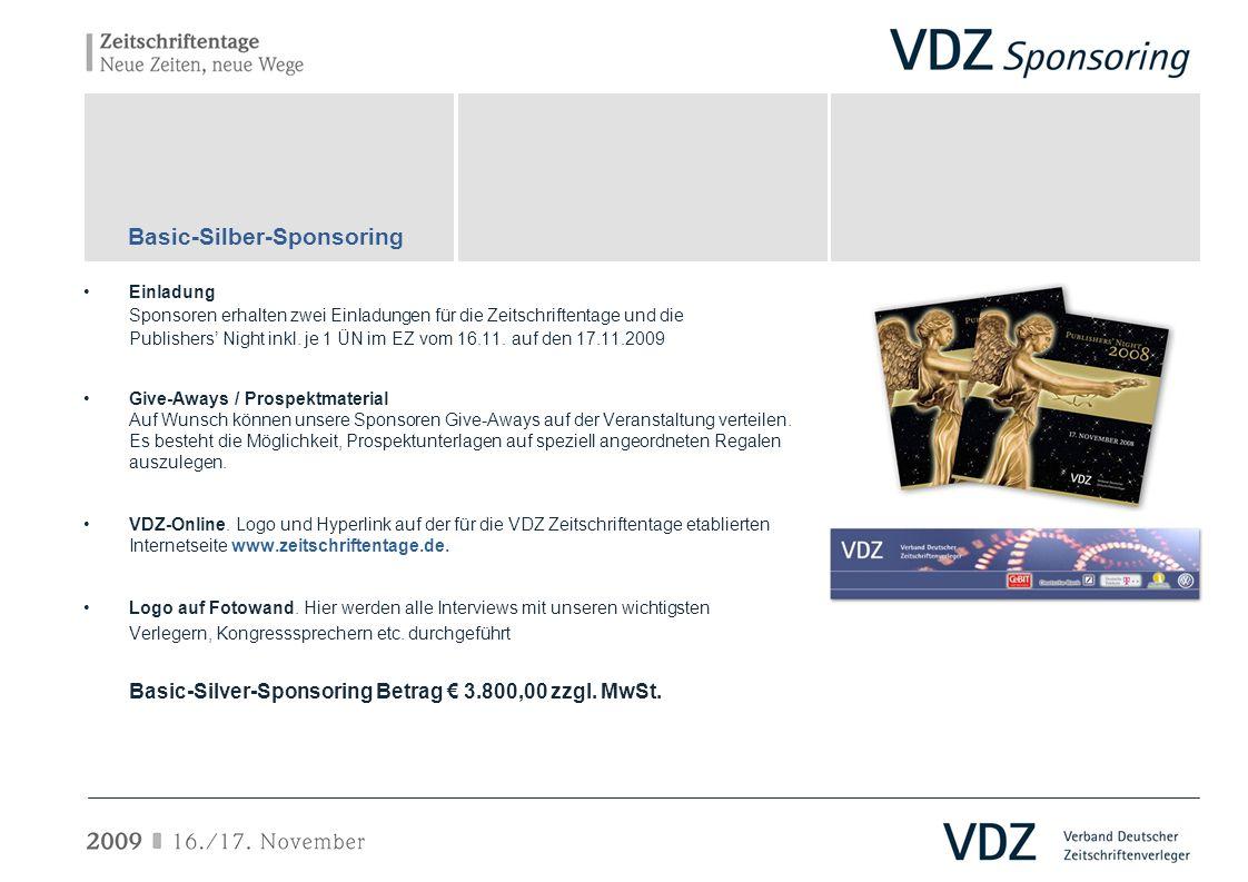 Einladung Sponsoren erhalten zwei Einladungen für die Zeitschriftentage und die Publishers Night inkl. je 1 ÜN im EZ vom 16.11. auf den 17.11.2009 Giv