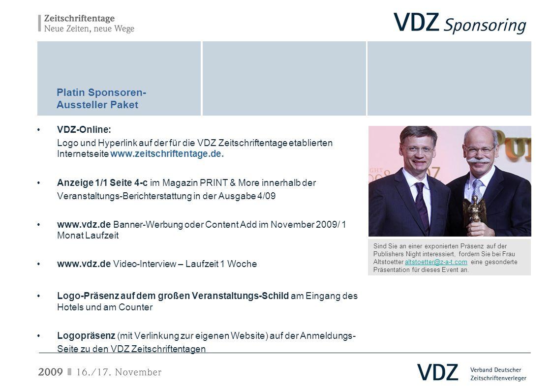 VDZ-Online: Logo und Hyperlink auf der für die VDZ Zeitschriftentage etablierten Internetseite www.zeitschriftentage.de. Anzeige 1/1 Seite 4-c im Maga