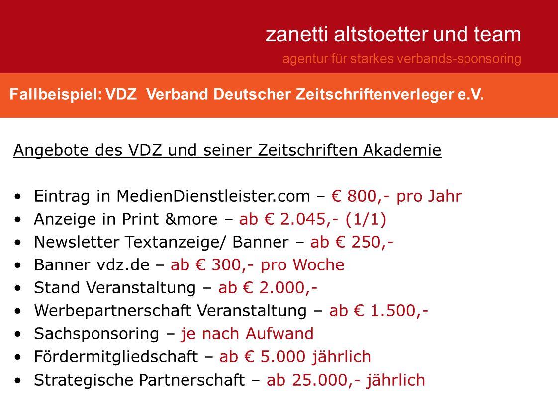Fallbeispiel: VDZ Verband Deutscher Zeitschriftenverleger e.V. zanetti altstoetter und team agentur für starkes verbands-sponsoring Angebote des VDZ u