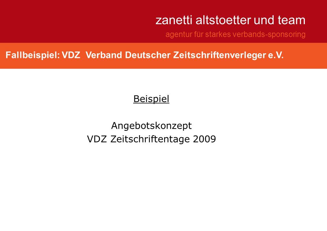 Fallbeispiel: VDZ Verband Deutscher Zeitschriftenverleger e.V. zanetti altstoetter und team agentur für starkes verbands-sponsoring Beispiel Angebotsk