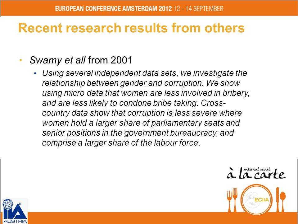 Conclusions (1) There are more males engaged in corruption cases The data of the analyzed cases show That there on average are much more males than females engaged in corruption cases That the head of involved departments, was male in the majority of cases this might also be caused by the fact, that there are still more males than females in leading positions.
