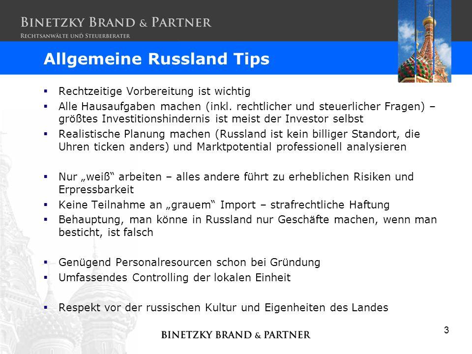 3 Allgemeine Russland Tips Rechtzeitige Vorbereitung ist wichtig Alle Hausaufgaben machen (inkl. rechtlicher und steuerlicher Fragen) – größtes Invest