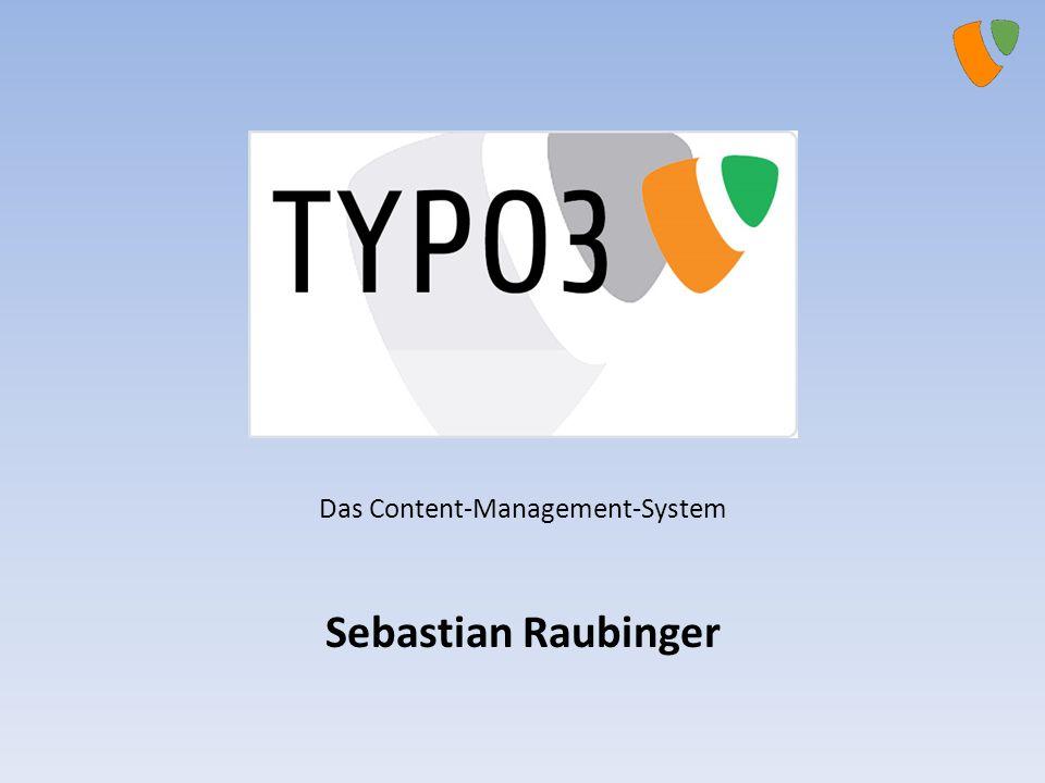 Das Content-Management-System Sebastian Raubinger