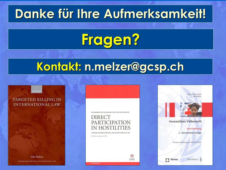 Danke für Ihre Aufmerksamkeit! Fragen? Kontakt: n.melzer@gcsp.ch