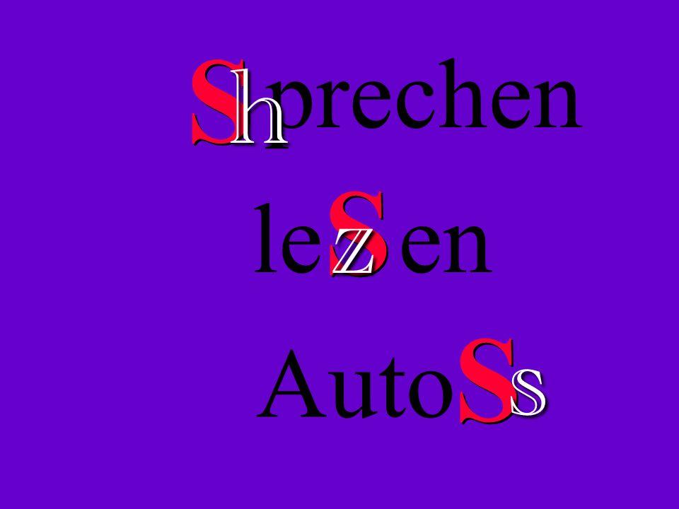 S S prechen h S S Auto s S S le en z
