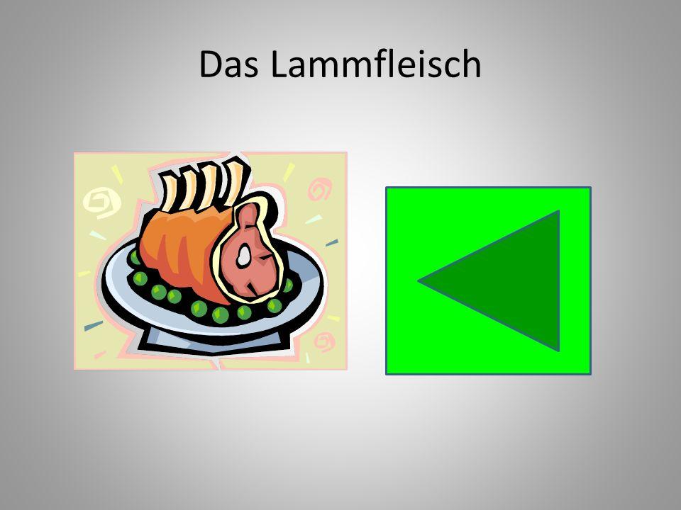 Das Lammfleisch