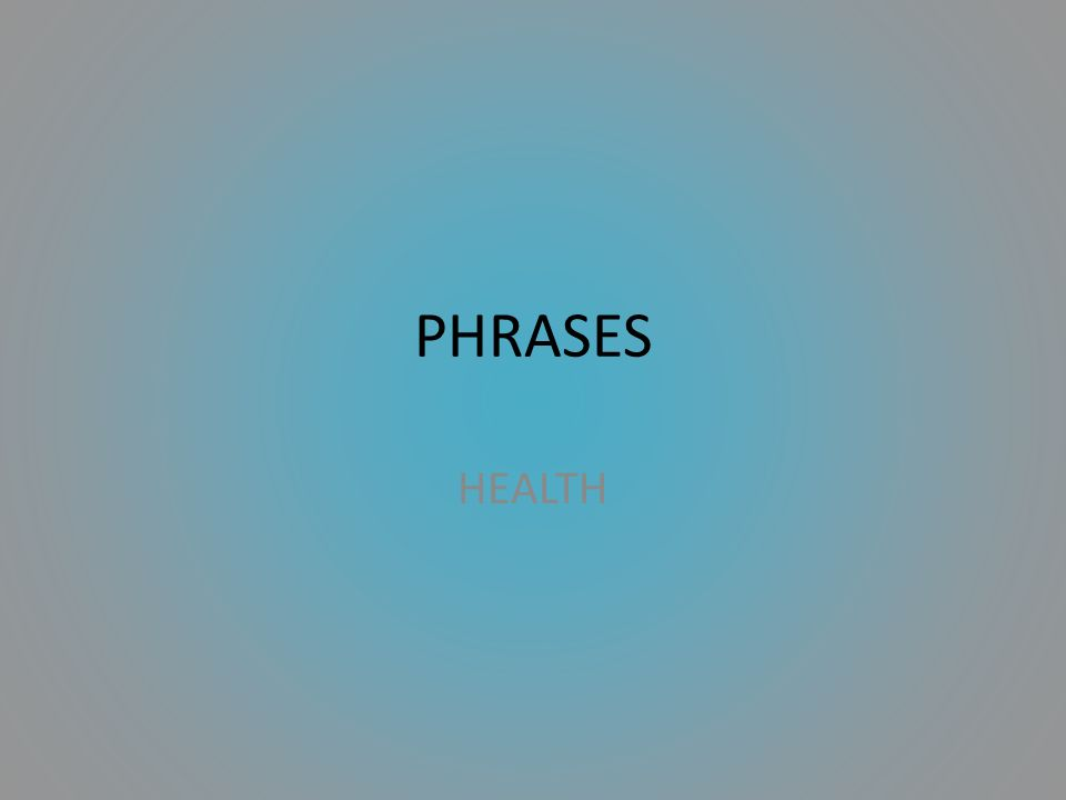 PHRASES HEALTH
