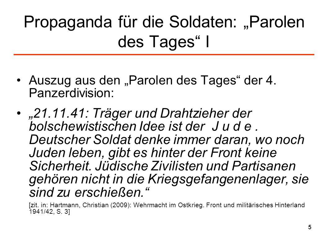 Propaganda für die Soldaten: Parolen des Tages I Auszug aus den Parolen des Tages der 4. Panzerdivision: 21.11.41: Träger und Drahtzieher der bolschew