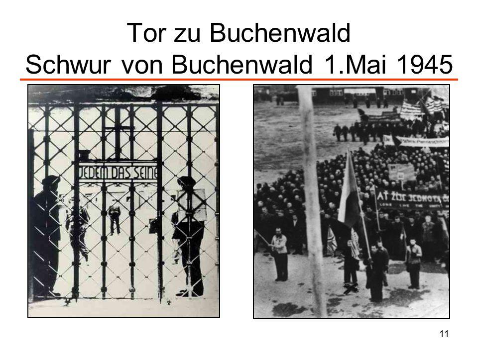11 Tor zu Buchenwald Schwur von Buchenwald 1.Mai 1945