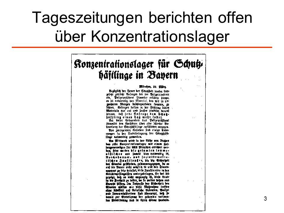 3 Tageszeitungen berichten offen über Konzentrationslager