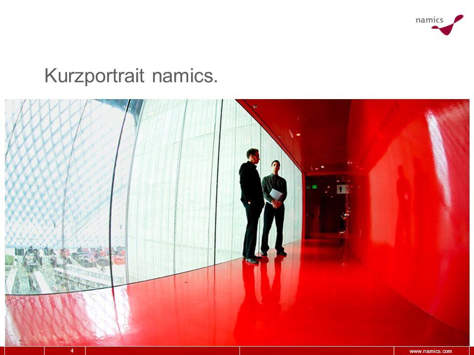 4 www.namics.com Kurzportrait namics.