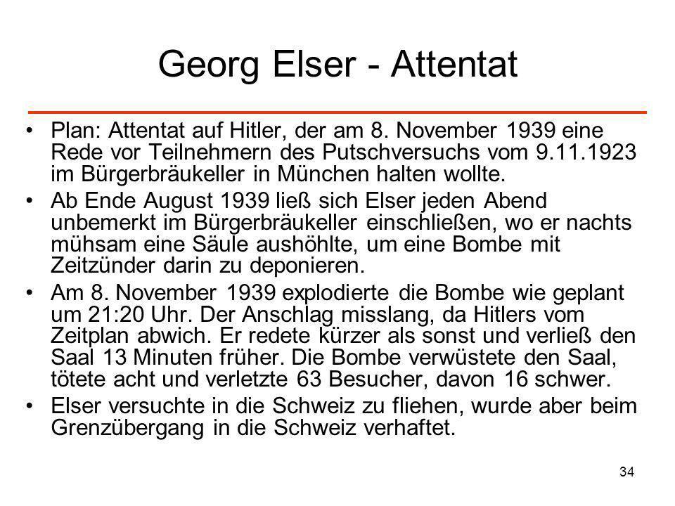 34 Georg Elser - Attentat Plan: Attentat auf Hitler, der am 8. November 1939 eine Rede vor Teilnehmern des Putschversuchs vom 9.11.1923 im Bürgerbräuk