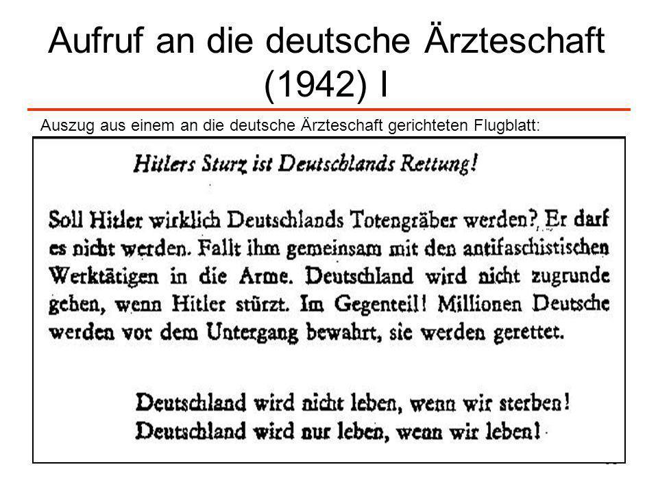 68 Aufruf an die deutsche Ärzteschaft (1942) I Auszug aus einem an die deutsche Ärzteschaft gerichteten Flugblatt: