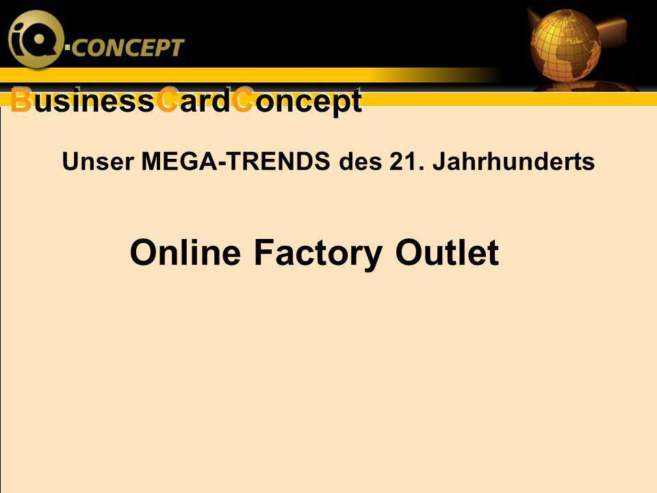 Unser MEGA-TRENDS des 21. Jahrhunderts Online Factory Outlet
