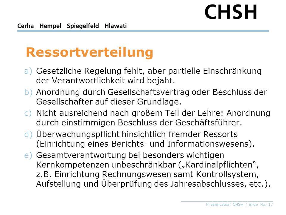 _____________________________________ Präsentation CHSH / Slide No. 17 a)Gesetzliche Regelung fehlt, aber partielle Einschränkung der Verantwortlichke