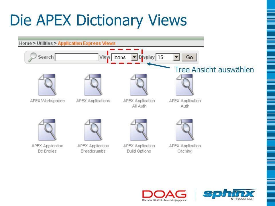 Tree Ansicht auswählen Die APEX Dictionary Views