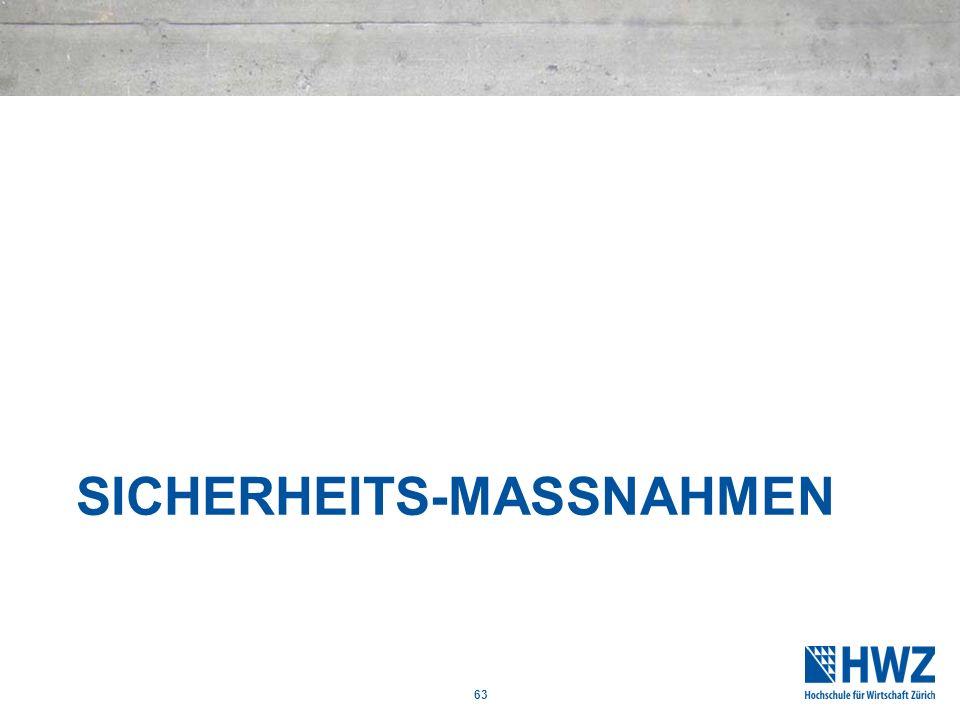 SICHERHEITS-MASSNAHMEN 63