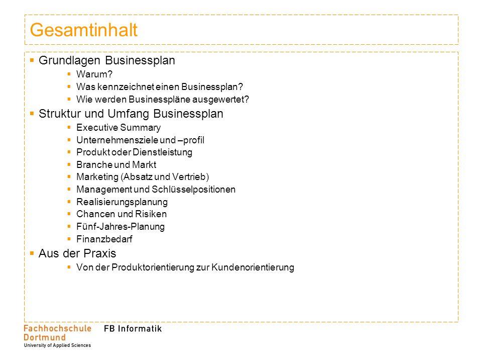Gesamtinhalt Grundlagen Businessplan Warum.Was kennzeichnet einen Businessplan.