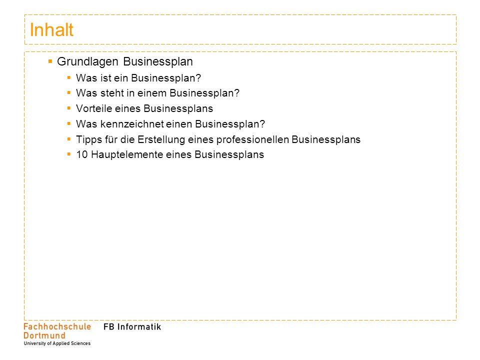 Inhalt Grundlagen Businessplan Was ist ein Businessplan.