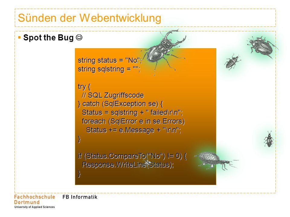 Sünden der Webentwicklung Spot the Bug string status =