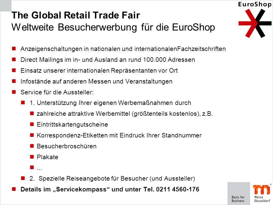 The Global Retail Trade Fair Weltweite Besucherwerbung für die EuroShop Anzeigenschaltungen in nationalen und internationalenFachzeitschriften Direct