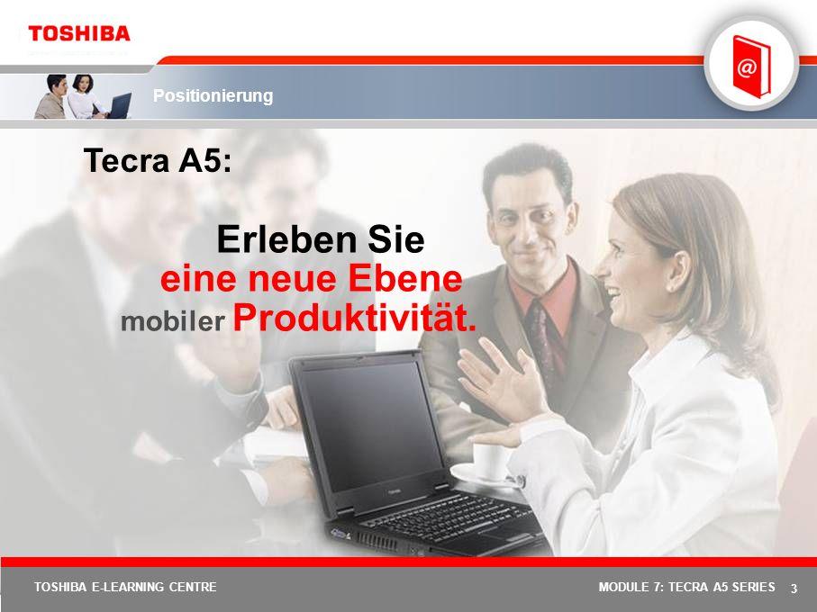 23 TOSHIBA E-LEARNING CENTREMODULE 7: TECRA A5 SERIES Optionen & Zubehör: Tecra A5 Grundzubehör Tecra A5PA-Nummer Versorgungsspannung NetzteilPA3283E-2ACA (2 Pins) PA3378E-1ACA (3-polig) AkkuPA3399U-1BRS HochkapazitätsakkuPA3400U-1BRS Erweiterungen 512 MB USB-SpeicherPX1161E-1M51 256 MB PC2100 / PC2700-SpeicherPA3311U-1M25 1 024 MB (1 GB) PC2100/PC2700-SpeicherPA3313U-1M1G Laufwerke Externe USB-FestplattePA3109U-1FDD Externes CD-RW/DVD-ROM-Laufwerk – USB 2.0 – busgesteuert PA3438U-1CD2 Externes DVD Super MultiDrive – USB 2.0 – busgesteuert PA3454U-1DV2 Kommunikation Advanced Port Replicator IIIPA3314E-1PRP USB 2.0 Port Replicator II (Ethernet)PX1173E-1PRP Tragetaschen LedertaschePX1186E-1NCA Zubehör für den Arbeitsplatz USB Retractable Travel MousePX1096E-1NAC Services Internationale GarantieerweiterungHändlerkontakt Vor-Ort-Garantie für EMEA, mit Reparaturservice bis zum nächsten Werktag Händlerkontakt
