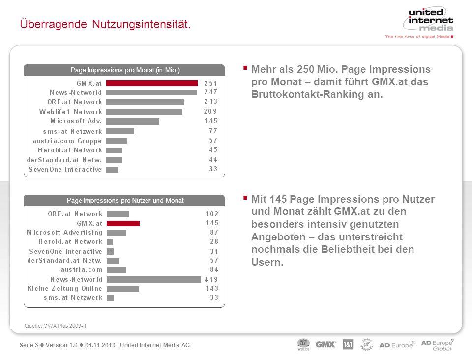 Seite 3 Version 1.0 04.11.2013 - United Internet Media AG Überragende Nutzungsintensität. Mehr als 250 Mio. Page Impressions pro Monat – damit führt G