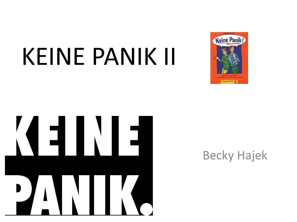 KEINE PANIK II Becky Hajek