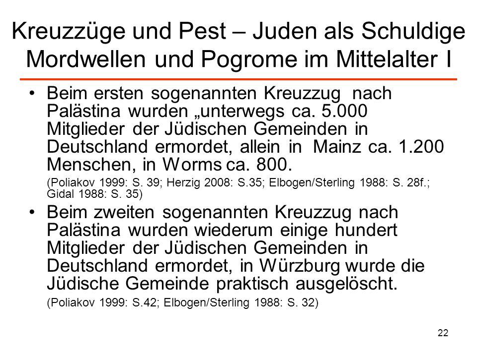 23 Kreuzzüge und Pest – Juden als Schuldige Mordwellen und Pogrome im Mittelalter II 1298 erneut ca.