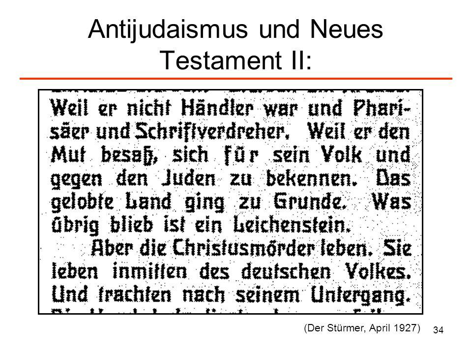 35 Antijudaismus und Neues Testament III: (Der Stürmer, April 1927)