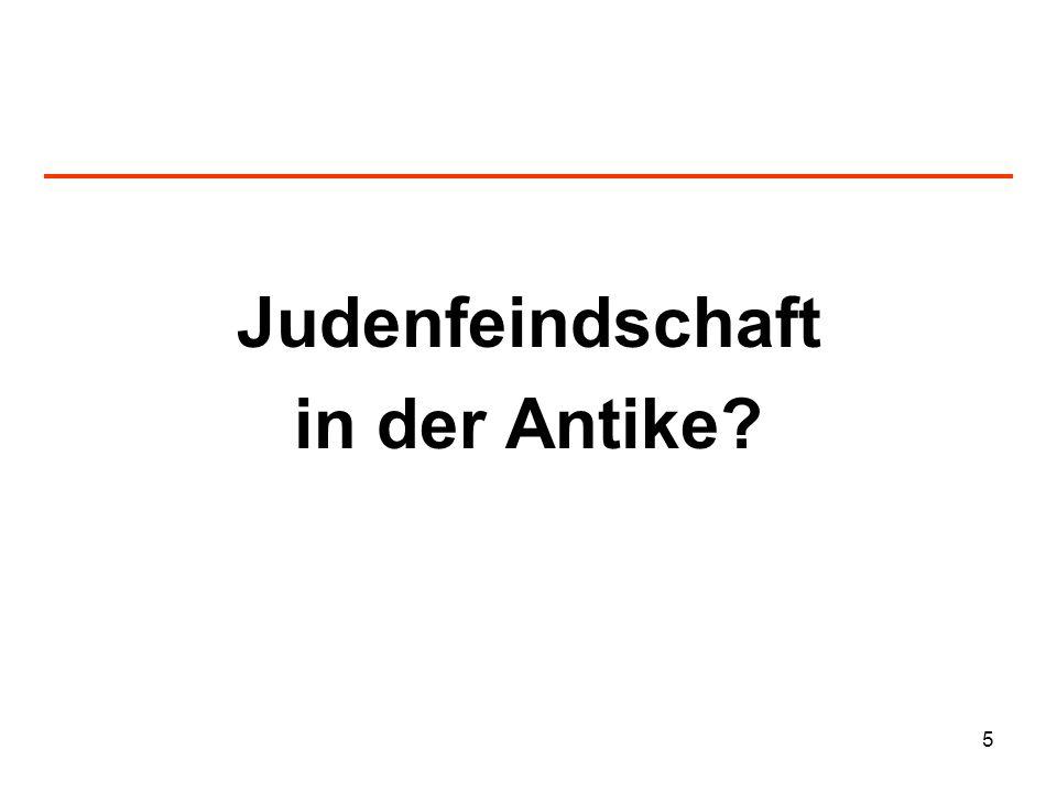 6 Wurzeln des Antisemitismus in der Antike.