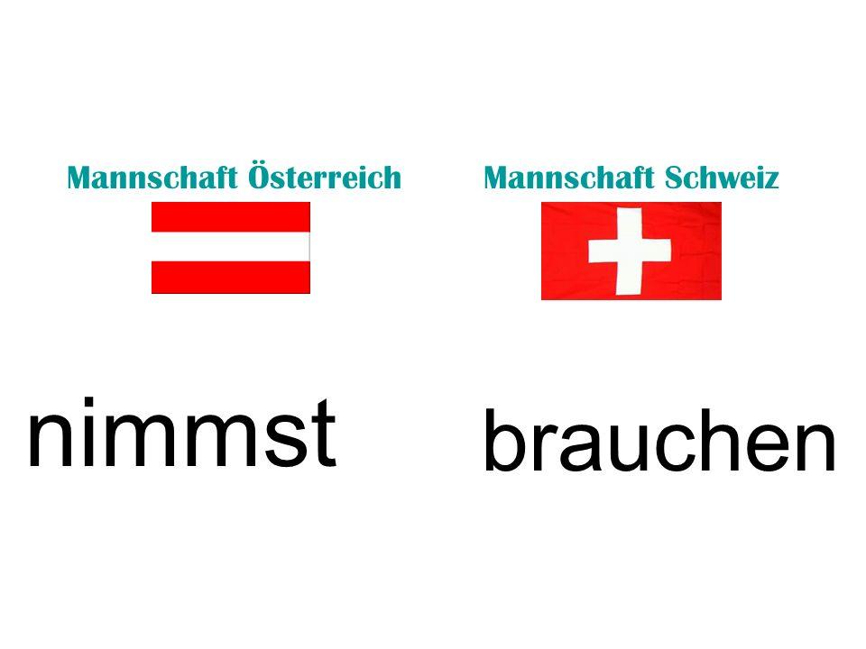 Mannschaft ÖsterreichMannschaft Schweiz nimmst brauchen