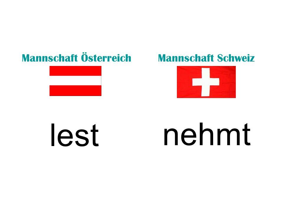 Mannschaft ÖsterreichMannschaft Schweiz lest nehmt