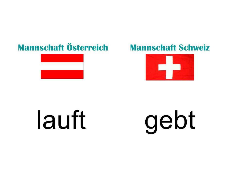 Mannschaft ÖsterreichMannschaft Schweiz lauftgebt