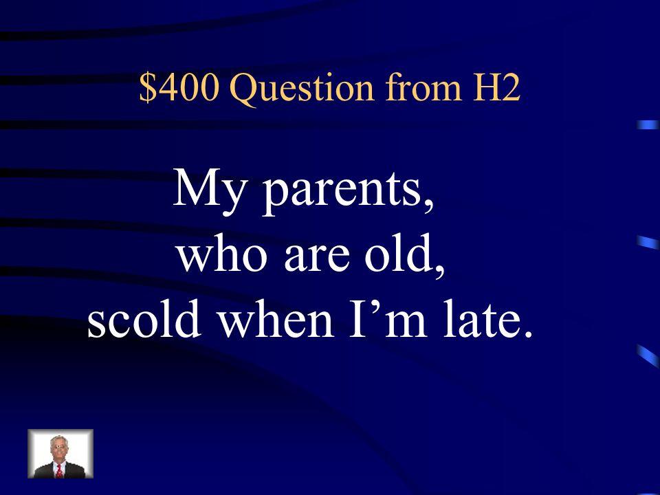 $300 Answer from H2 Das Auto, das schnell ist, kostet 100 Tausand?