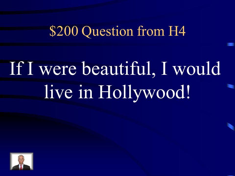 $100 Answer from H4 Was ist Wenn ich Millionär wäre, hätte ich ein Haus in PC?