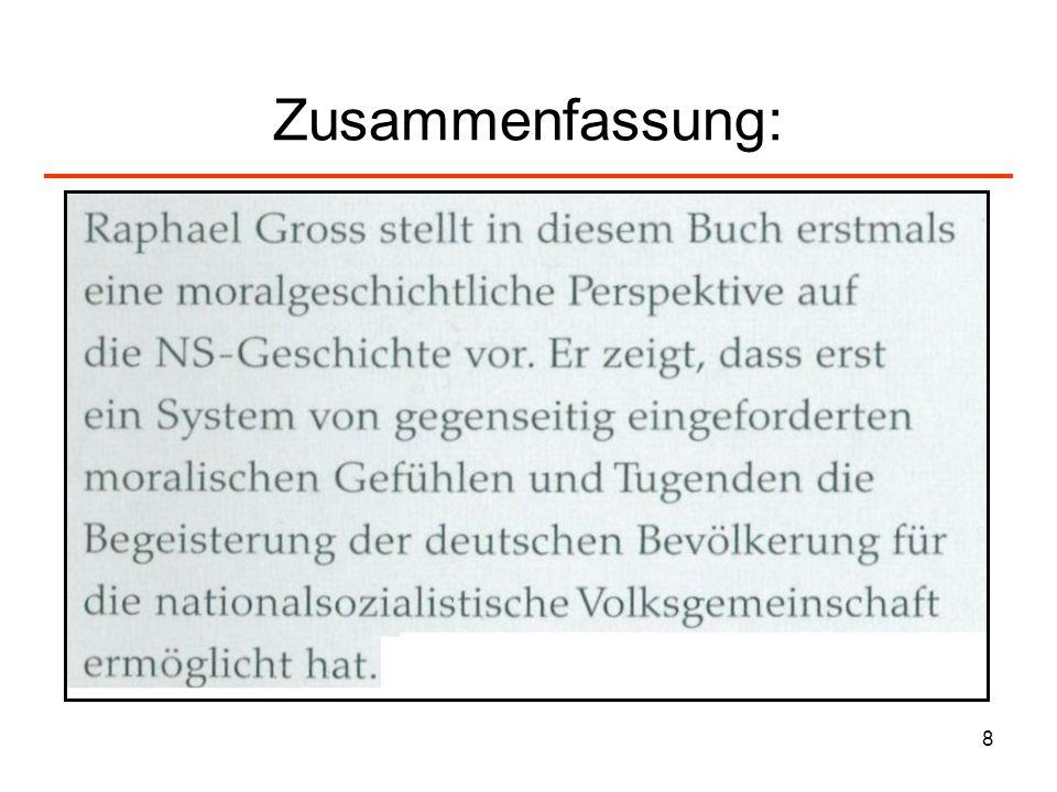 29 Zur Posener Rede Himmlers: Moral der NS-Elite IV Wir haben aber nicht das Recht, uns auch nur mit einem Pelz, mit einer Mark, mit einer Zigarette, mit einer Uhr, mit sonst etwas zu bereichern.