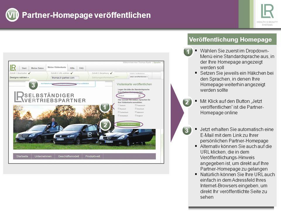 Partner-Homepage veröffentlichen Veröffentlichung Homepage Wählen Sie zuerst im Dropdown- Menü eine Standardsprache aus, in der Ihre Homepage angezeig
