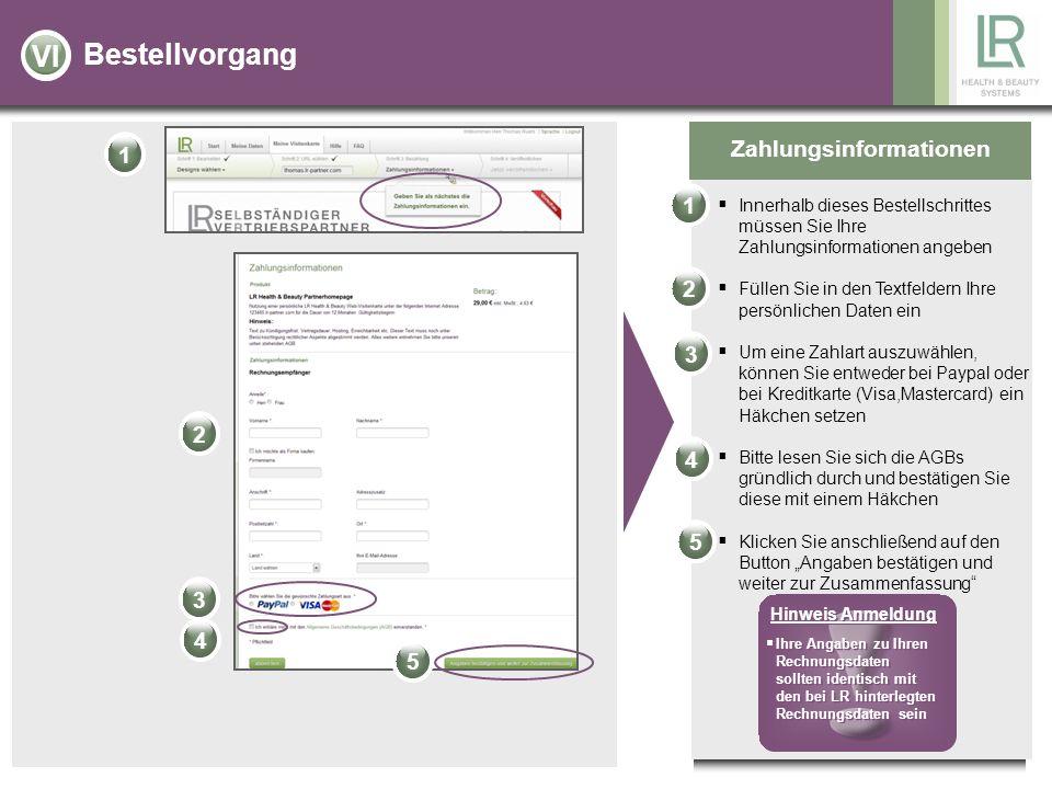 Bestellvorgang Zahlungsinformationen Innerhalb dieses Bestellschrittes müssen Sie Ihre Zahlungsinformationen angeben Füllen Sie in den Textfeldern Ihr