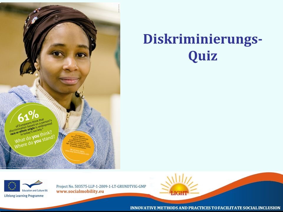 INNOVATIVE METHODS AND PRACTICES TO FACILITATE SOCIAL INCLUSION Diskriminierungs- Quiz