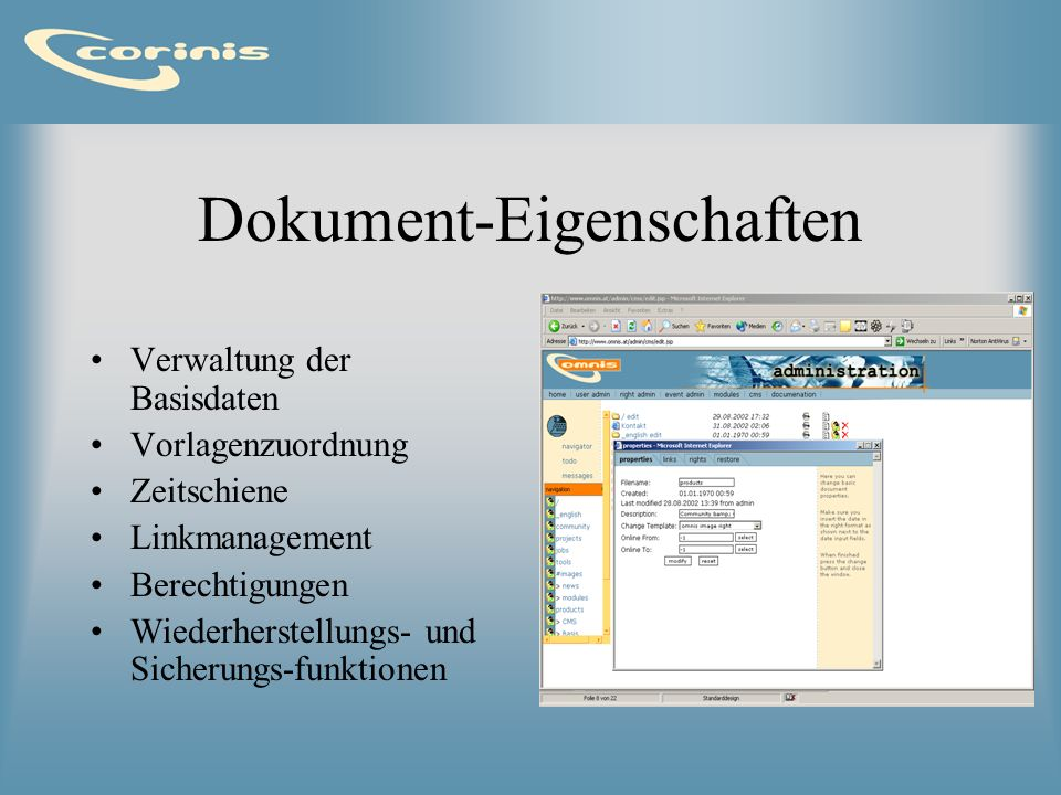 Dokument-Eigenschaften Verwaltung der Basisdaten Vorlagenzuordnung Zeitschiene Linkmanagement Berechtigungen Wiederherstellungs- und Sicherungs-funkti