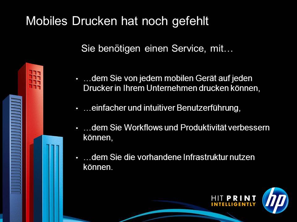 Mobiles Drucken hat noch gefehlt Sie benötigen einen Service, mit… …dem Sie von jedem mobilen Gerät auf jeden Drucker in Ihrem Unternehmen drucken kön