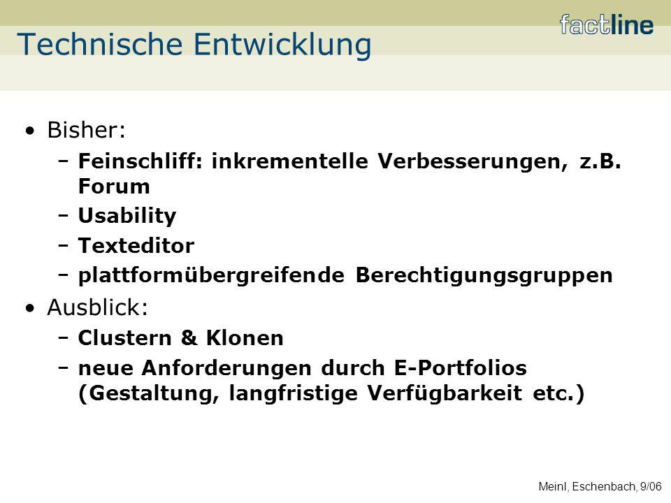 Meinl, Eschenbach, 9/06 Bisher: Feinschliff: inkrementelle Verbesserungen, z.B.