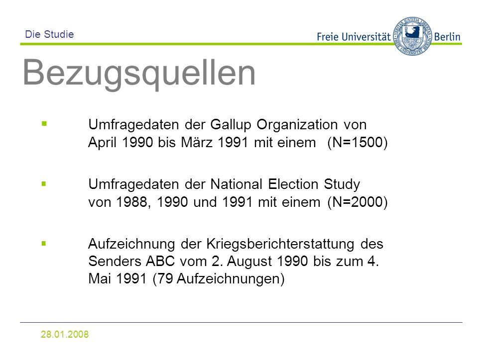 28.01.2008 Die Studie Bezugsquellen Umfragedaten der Gallup Organization von April 1990 bis März 1991 mit einem (N=1500) Umfragedaten der National Ele