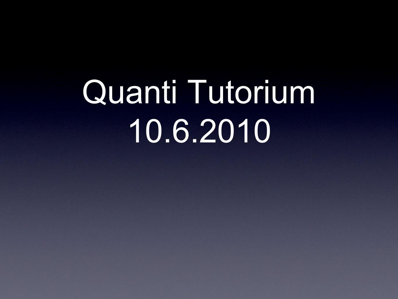 Quanti Tutorium 10.6.2010