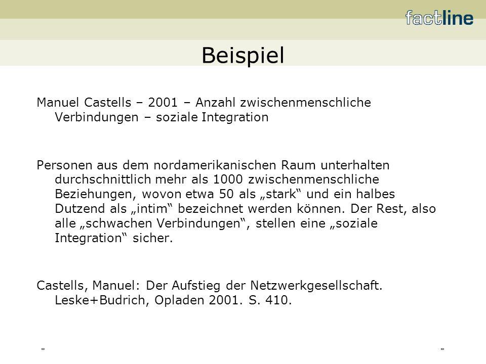 ** Beispiel Manuel Castells – 2001 – Anzahl zwischenmenschliche Verbindungen – soziale Integration Personen aus dem nordamerikanischen Raum unterhalte